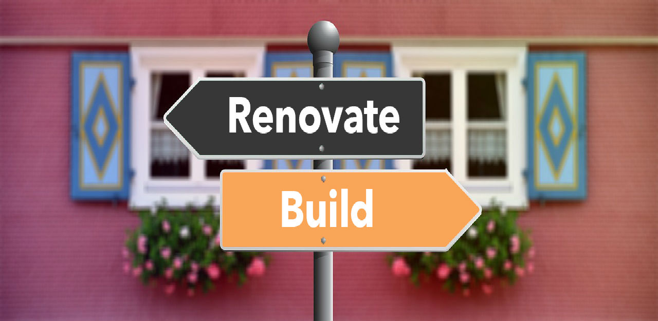 Renovation Vs. Building New