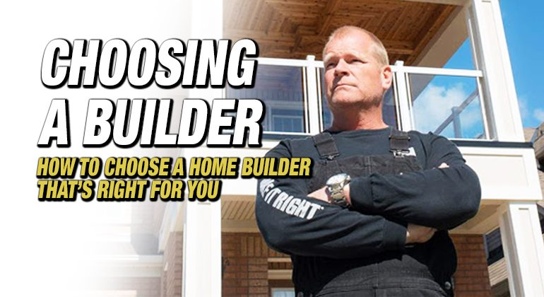 How To Choose A Home Builder